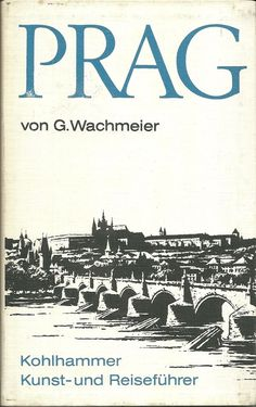 G. Wachmeier: Prag / Kohlhammer Kunst- und Reiseführer   eBay
