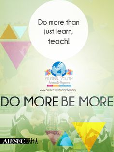 Go Exchange with AIESEC! #domore #bemore Chart, Teaching, Marketing, Teaching Manners, Learning