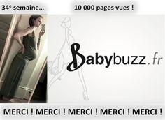 34e semaine, 10000 vues sur BabyBuzz.fr, 7000 visiteurs uniques... MERCI !