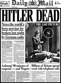 Read history as it happened: Extraordinary Daily Mail pages from the day Adolf Hitler died 70 years ago this week Nagasaki, Hiroshima, Newspaper Front Pages, Vintage Newspaper, Newspaper Article, The Daily Mail Newspaper, Fukushima, Disney Marvel, Front Page News