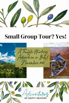 Small Group Tour Anyone? - A Truffle Hunting Adventure in Italy!