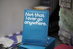 Finally, a passive aggressive passport cover! Travel Accessories at Flight 001 « The Sartorialist