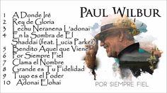 Pastor Paul Wilbur   Por Siempre Fiel  (2016)
