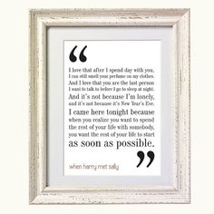 When Harry Met Sally Movie Quote. Typography Print. 8x10 on A4 Archival Matte Paper