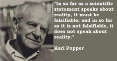 karl popper - the great Karl Popper, Philosophy Of Science, Philosophical Quotes, Research Methods, Self Reminder, Scientific Method, Don't Speak, Science And Nature, Science And Technology