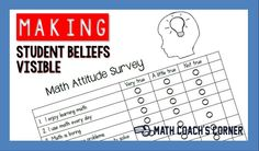 Math attitude surveys help uncover the deeply held attitudes and beliefs--often negative--that our students hold about math and math instruction Math 2, 5th Grade Math, Teaching Time, Teaching Math, Visible Learning, Math Coach, Action Research, Primary Maths, Math Workshop
