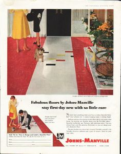 "1958 JOHNS-MANVILLE FLOORS vintage magazine advertisement ""Fabulous floors"" ~ Fabulous floors by Johns-Manville stay first-day new with so little care ... No more hard scrubbing when your floor is Johns-Manville Terraflex vinyl asbestos tile! A damp mopping keeps it shining bright. ~ ..."
