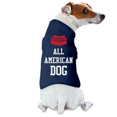 July 4th Dog | Get your dog a cute doggy shirt to wear on the 4th of July! All American Dog! He's ready for the party and to grill out. #4thofjuly #july4th #dogshirt