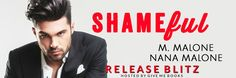 Renee Entress's Blog: [Release Blitz + Review] Shameful by M. Malone & N...