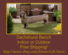DACHSHUND DOGGY BENCH DOG LOVER STOOL ENTRY WAY GARDEN PATIO PORCH STATUE  http://stores.ebay.com/Slems-Gift-Store or order directly from me at dslem3@yahoo.com for 20% off anything in the store!
