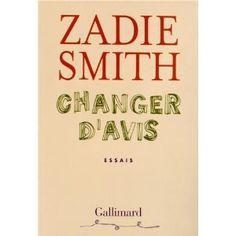 Changer d'avis: Amazon.fr: Zadie Smith, Philippe Aronson: Livres