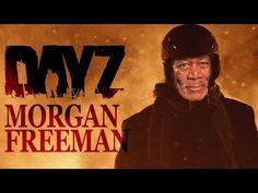 Morgan Freeman Narrates Day Z