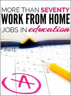 More than 70 work at home jobs in the education field. Great ideas if you're looking to do teaching, tutoring, or any other type of educational work from home.
