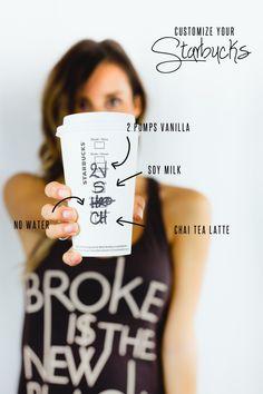 Chai Tea Latte - more yummy ways to customize your Starbucks drinks,