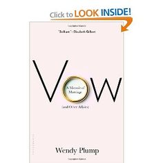 Vow: A Memoir of Marriage (and Other Affairs): Wendy Plump: 9781608198238: Amazon.com: Books