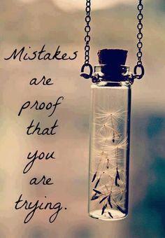 los errores son la prueba de que estas intentando