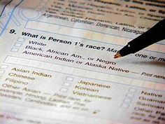 Junk Data in Census Makes Us a Nation of 'Others'  This takes the conversation about race in America beyond the superficial, redundant conflicts. The idea is that race is an invented concept,...