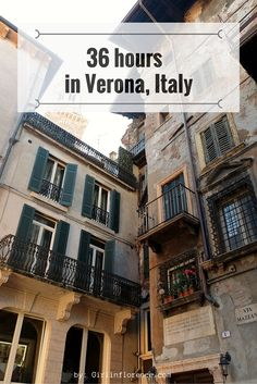 A fun weekend guide to one of the prettiest cities in Italy, the charming town of Verona | Girl In Florence Travel Blog