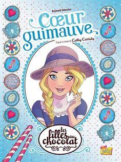 3 Les filles au chocolat, Tome 2 : Coeur guimauve