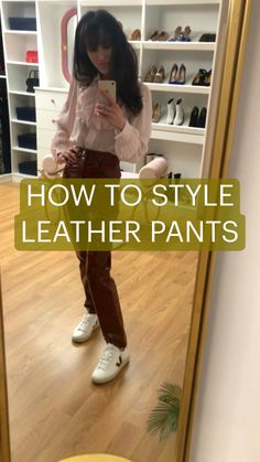 Brown Leather Pants, Leather Leggings, Date Outfits, Casual Outfits, Veja Sneakers, Winter Outfits Women, Weekend Outfit, Your Boyfriend, Style Guides