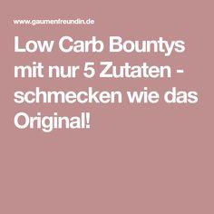 Low Carb Bountys mit nur 5 Zutaten - schmecken wie das Original!
