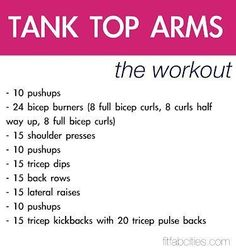 JuSt DO IT!Tank Top Arms- this workout actually looks great- it does a nice balance of working the bis, the tris, and the back pretty equally. The routine takes about minutes, and is a TOTAL workout! Fitness Motivation, Fitness Diet, Health Fitness, Workout Fitness, Daily Motivation, Fitness Fun, Female Fitness, Fitness Quotes, Health Zone