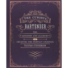 The Curious Bartender: The Artistry #cocktailrecipes