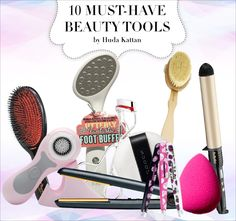 10 Life-Changing Beauty Tools Every Girl Should Own!
