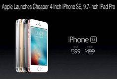 Apple Launches Cheaper 4-Inch IPhone SE, 9.7-Inch IPad Pro