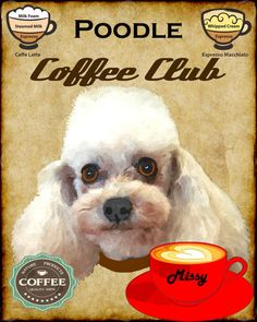 Poodle Dog Coffee Club Art Poster Print YOUR by SaveADogRescue