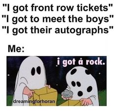 This was me but I worked so hard for months just to get tickets and I'm proud of that xxx