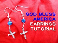▶ God Bless America Earrings Tutorial | eclecticdesigns - YouTube