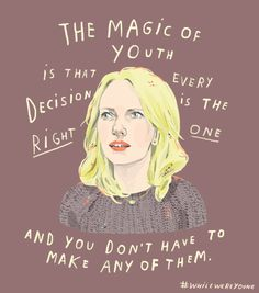 The magic of youth is that every decision is the right one and you don't have to make any of them #WhileWereYoung #IvonnaBuenrostro #HeartbeatsClub