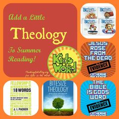 Add a little theology to your kids' summer reading and help them understand God better! KidsintheWord.net