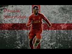 Daniel Andre Sturridge (born 1 September 1989) is an English footballer who plays for Liverpool and the England national team as a striker.