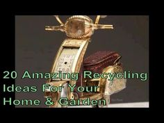20 Amazing Recycling Ideas For Your Home & Garden