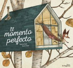 El Momento Perfecto by Susanna Isern Íñigo, available at Book Depository with free delivery worldwide. Haruki Murakami, Fairy Tail Images, Oliver Jeffers, Children's Picture Books, Forest Friends, Vintage Children's Books, Forest Animals, Children's Book Illustration, Childrens Books