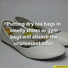 Putting dry tea bags in smelly shoes or gym bags will absorb the unpleasant odor. Tips Life hacks Fact Diy Cleaning Products, Cleaning Solutions, Cleaning Hacks, Weekly Cleaning, Cleaning Closet, Car Cleaning, Spring Cleaning, Cleaning Supplies, Life Hacks