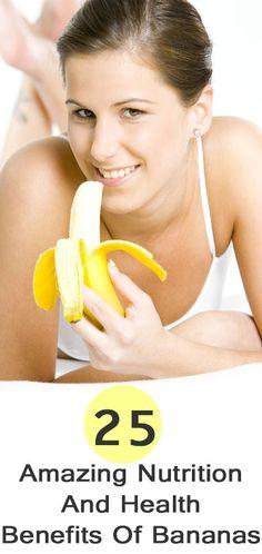 25 Amazing Health Benefits Of Banana   http://www.stylecraze.com/articles/25-amazing-nutrition-and-health-benefits-of-banana/