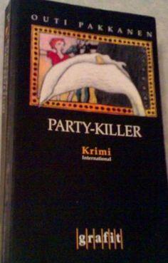 Outi Pakkanen: Party-killer