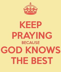 Keep Praying...