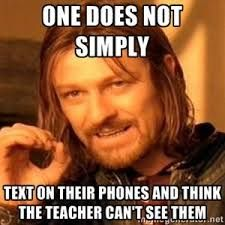 Image result for cell phone school memes