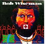 """Presented By Lake Michigan Soda ~ Bob Wiseman.  This was my first Bob album.  I barely got into it before being introduced to """"InHer Dream"""" which I wore out.  This one remained steadily with me all along.  A collection of songs with a message.  """"Response of a Lakota Woman...."""" remains still one of my favourite of his songs."""