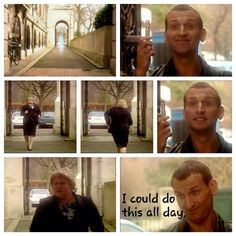 """Ninth Doctor...this was pretty funny! And Rose was all like, """"Oh teleportation, the Doctor knows all about how handle that."""""""