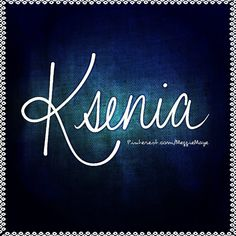 """Baby girl's name Ksenia. """"K(uh) SEN ya"""" This Russian appellation means """"hospitable, gracious hostess."""""""