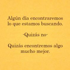 Siiii creo firmemente que algo mucho mejor esta esperando para mi ;) Si No Hay Amor, More Than Words, Perfectly Imperfect, Spanish Quotes, Food For Thought, Sarcasm, Best Quotes, Clever, Poems