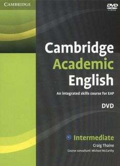 New teaching resource! Cambridge academic English : an integrated skills course for EAP. Intermediate / Craig Thaine - 428 CAM. Search SOLO for 1107607132