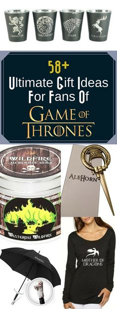 58 Ultimate Gift Ideas For Fans Of Game Of Thrones   Whether looking for gifts for him, her, or a specific product like a Game Of Thrones shirt for women or an umbrella, there is unique merchandise for everyone!