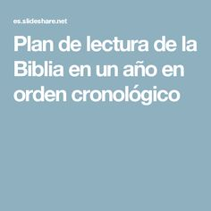 Plan de lectura de la Biblia en un año en orden cronológico