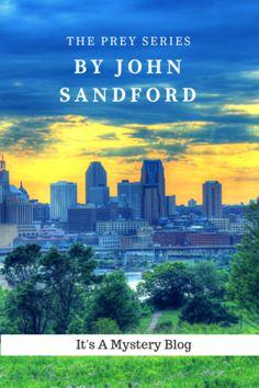 Author Post: John Sandford Novels in the Prey series John Sandford, Make More Money, Thriller, Mystery, Novels, Author, Reading, Blog, Writers